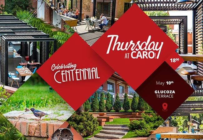 Thursday at Caro - Celebrating Centennial